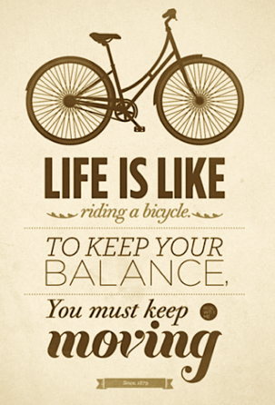 balance+bike+life+keep+moving